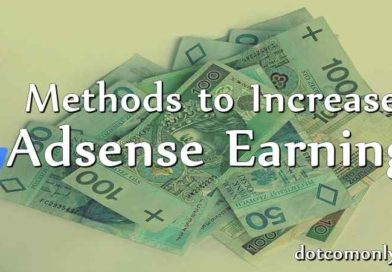 11 Proven Methods to Increase Google Adsense Earnings