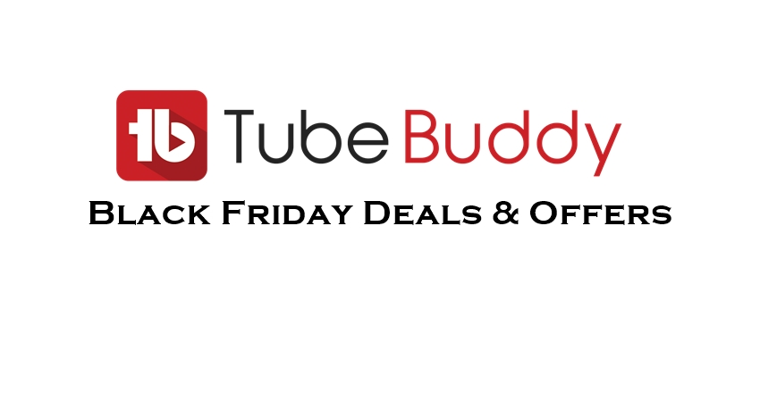 tubebuddy black friday