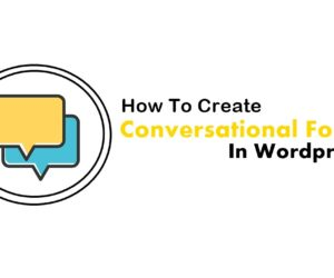 Create Conversational Form in Wordpress