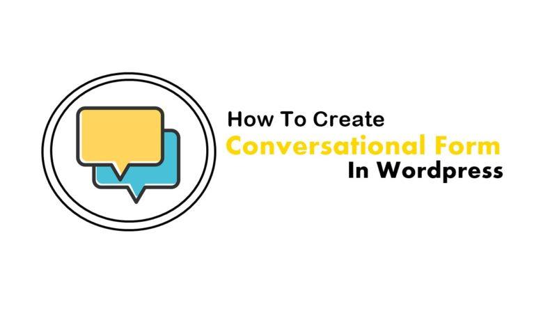 Create Conversational Form in Wordpress